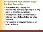 prepayment risk on mortgage backed securities