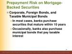 prepayment risk on mortgage backed securities13