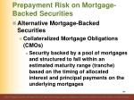 prepayment risk on mortgage backed securities2