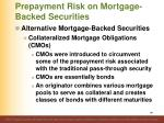 prepayment risk on mortgage backed securities4