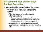 prepayment risk on mortgage backed securities5