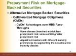 prepayment risk on mortgage backed securities7