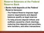 reserve balances at the federal reserve bank