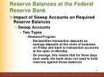 reserve balances at the federal reserve bank6