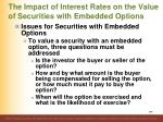the impact of interest rates on the value of securities with embedded options1
