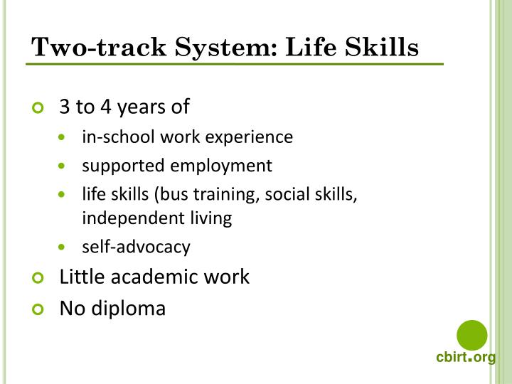 Two-track System: Life Skills
