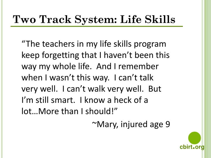 Two Track System: Life Skills