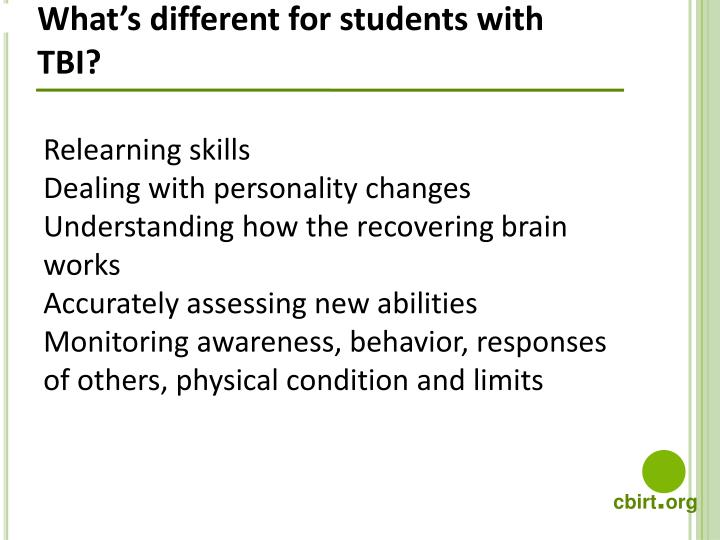 What's different for students with TBI?