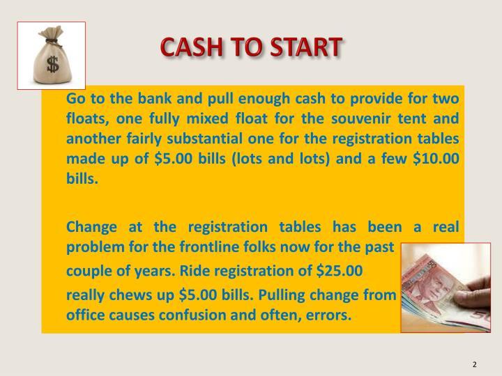 CASH TO START