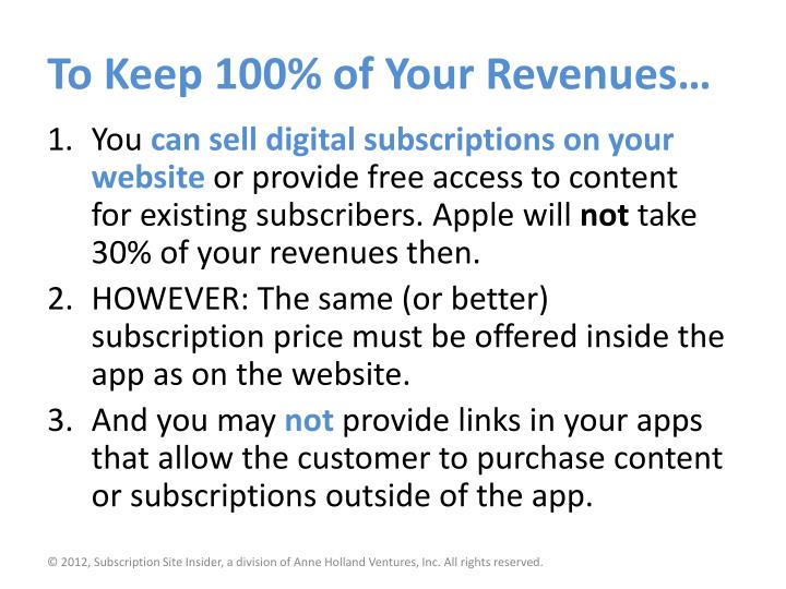 To Keep 100% of Your Revenues…