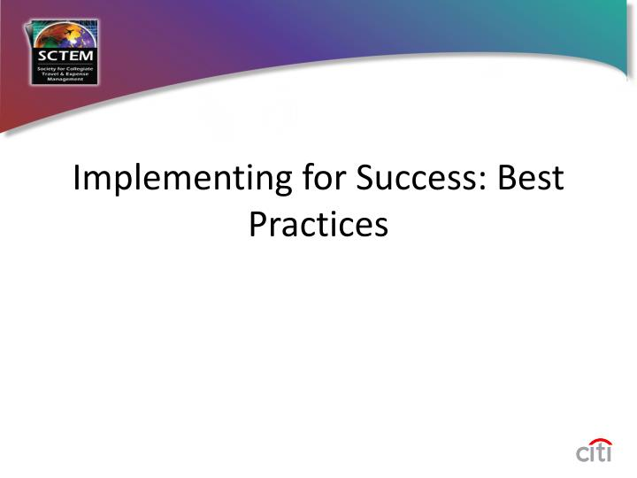 Implementing for Success: Best Practices