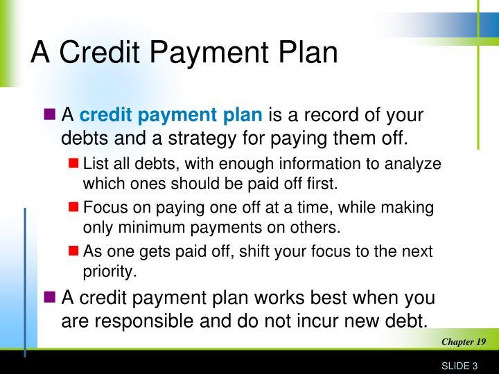 A Credit Payment Plan