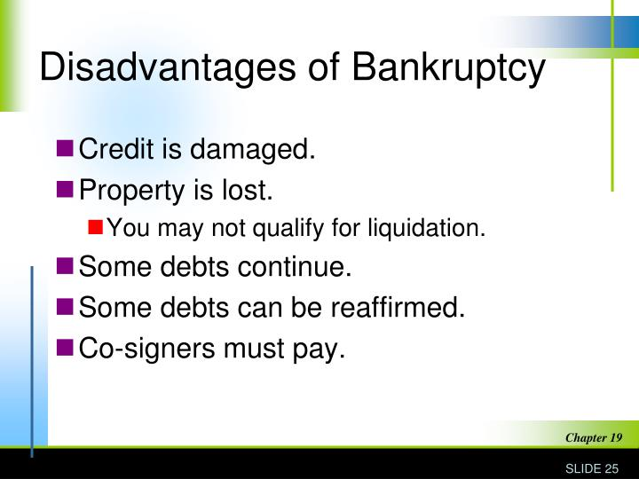 Disadvantages of Bankruptcy