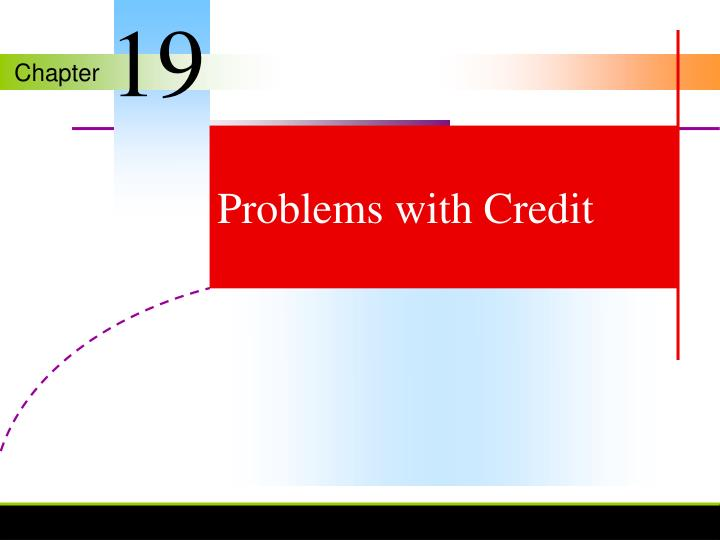 Problems with credit