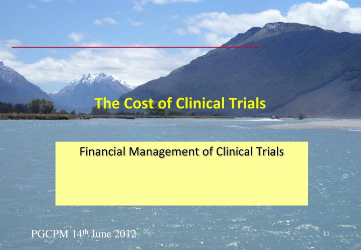 The Cost of Clinical Trials