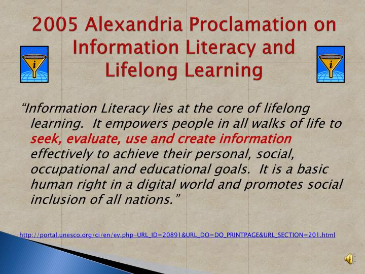 2005 Alexandria Proclamation on Information Literacy and