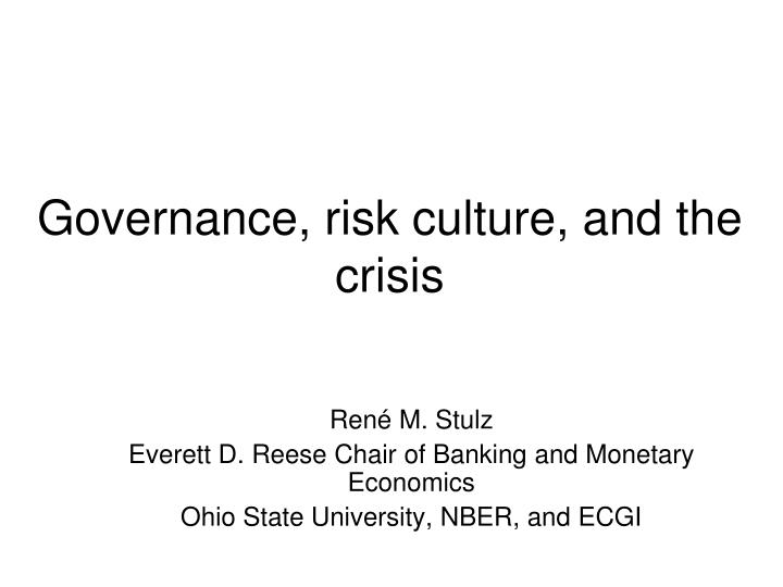 governance risk culture and the crisis