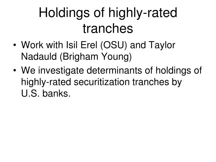 Holdings of highly-rated tranches