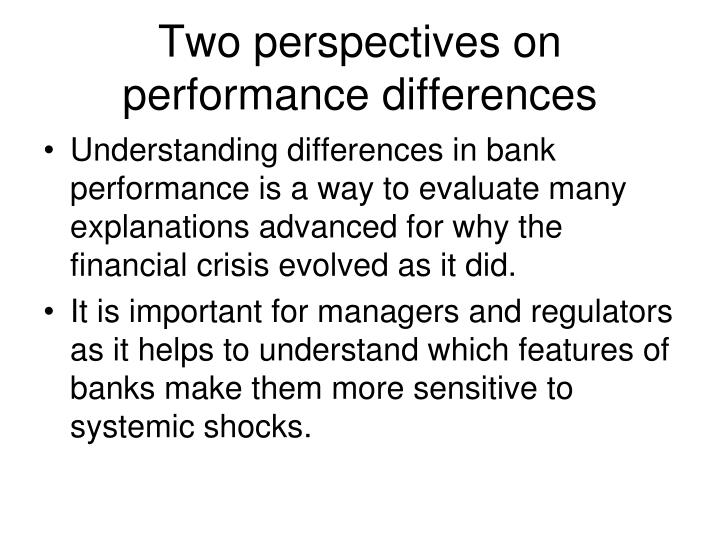 Two perspectives on performance differences