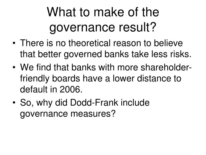 What to make of the governance result?
