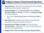 budgetary aspects of governmental operations1