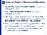 budgetary aspects of governmental operations3