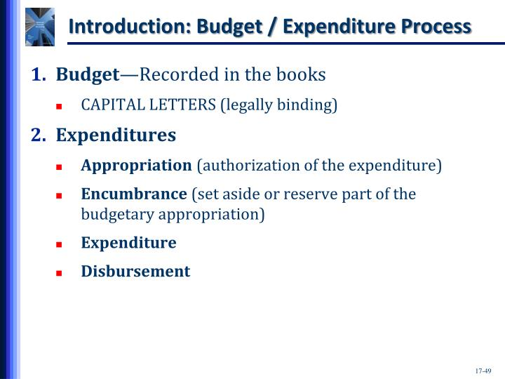 Introduction: Budget / Expenditure Process