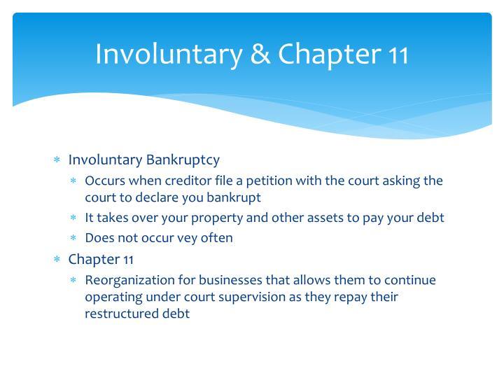 Involuntary & Chapter 11