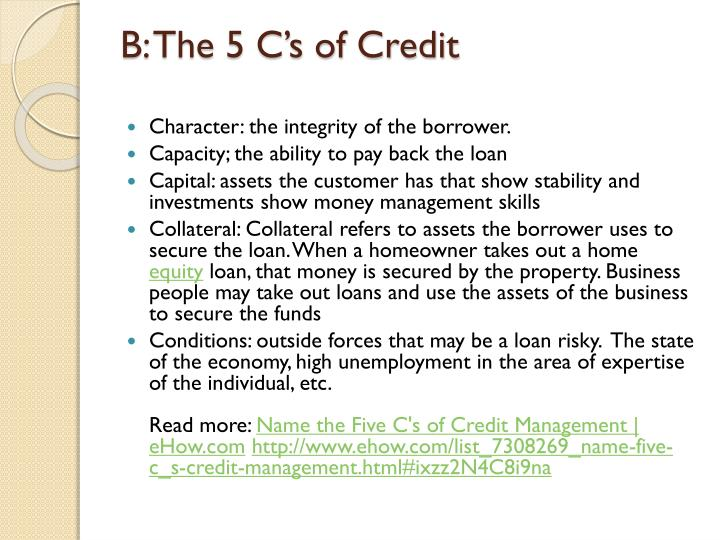 B: The 5 C's of Credit