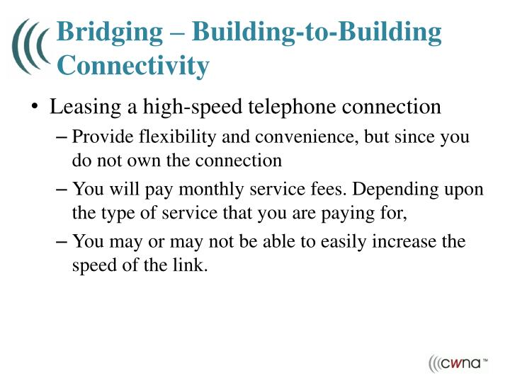 Bridging – Building-to-Building Connectivity