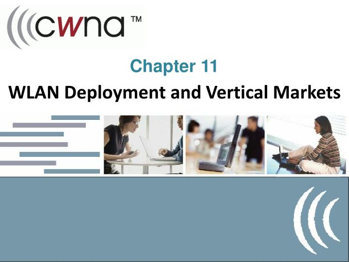WLAN Deployment and Vertical Markets