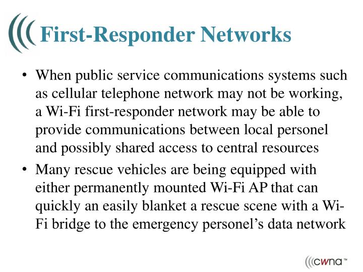 First-Responder Networks