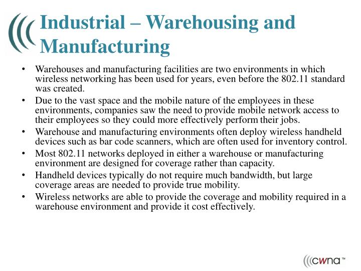 Industrial – Warehousing and Manufacturing