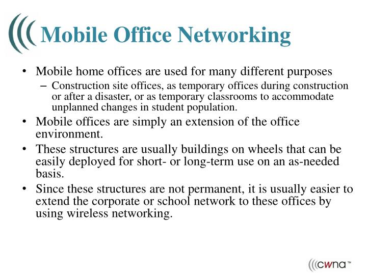 Mobile Office Networking