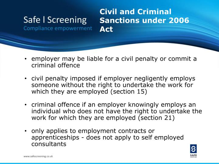 Civil and Criminal Sanctions under 2006 Act