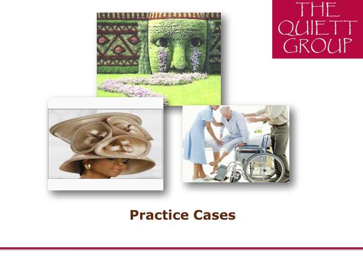 Practice Cases