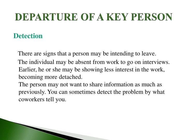 DEPARTURE OF A KEY PERSON