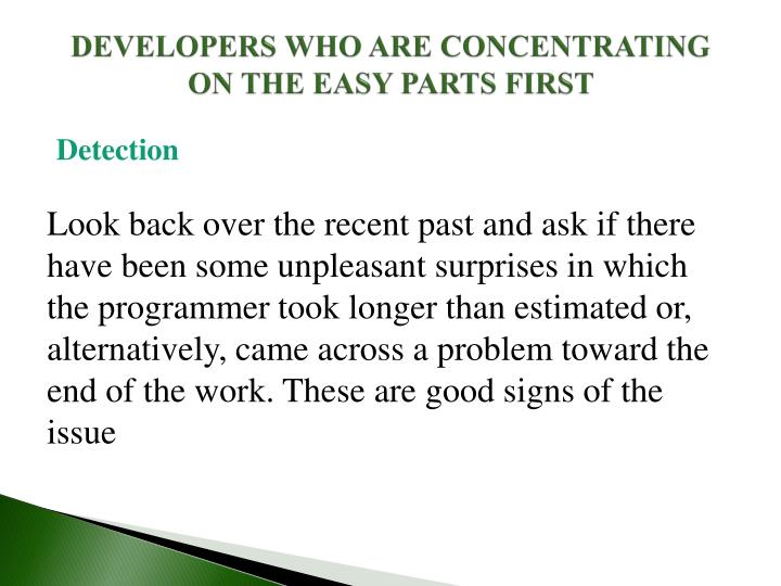 DEVELOPERS WHO ARE CONCENTRATING ON THE EASY PARTS FIRST