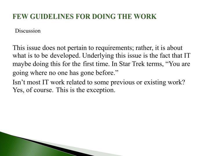 FEW GUIDELINES FOR DOING THE WORK