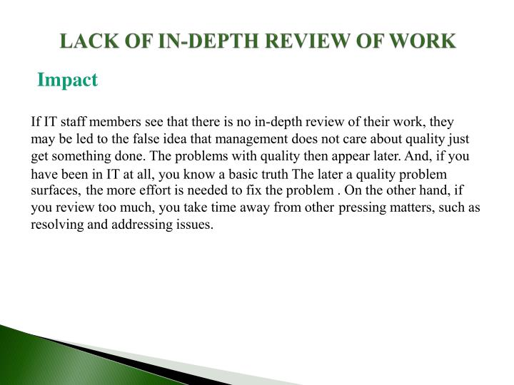 LACK OF IN-DEPTH REVIEW OF WORK
