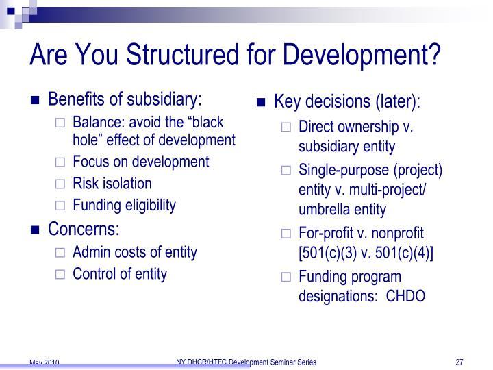 Benefits of subsidiary: