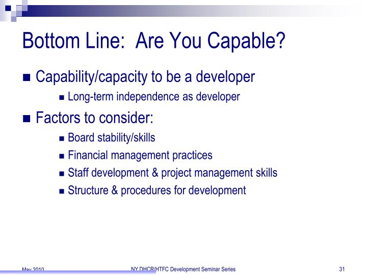 Bottom Line:  Are You Capable?