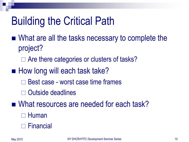 Building the Critical Path