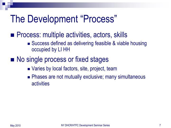 "The Development ""Process"""