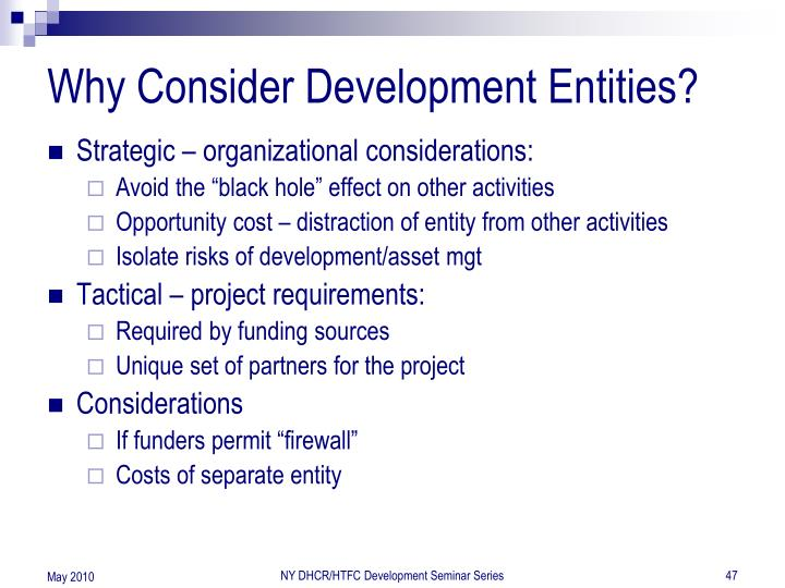 Why Consider Development Entities?