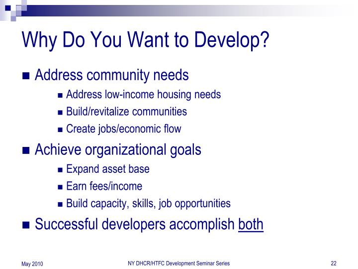 Why Do You Want to Develop?