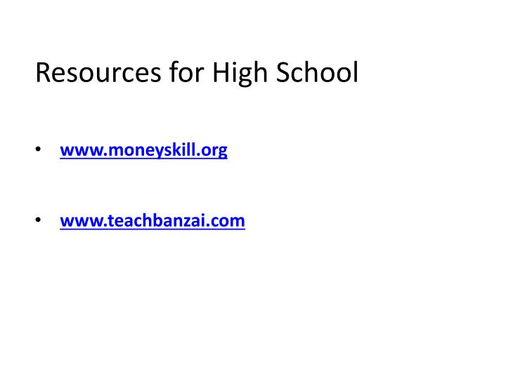 Resources for High School