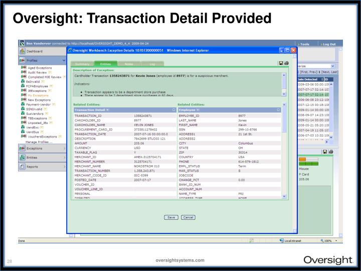 Oversight: Transaction Detail Provided