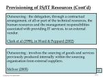 provisioning of is it resources cont d