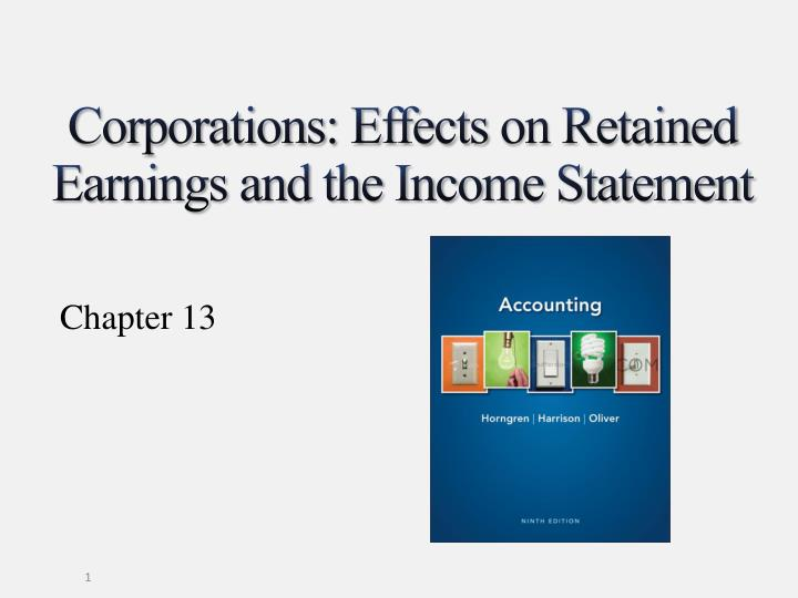 Corporations effects on retained earnings and the income statement
